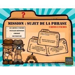 MISSION : SUJET DE LA PHRASE (cartes à tâches)