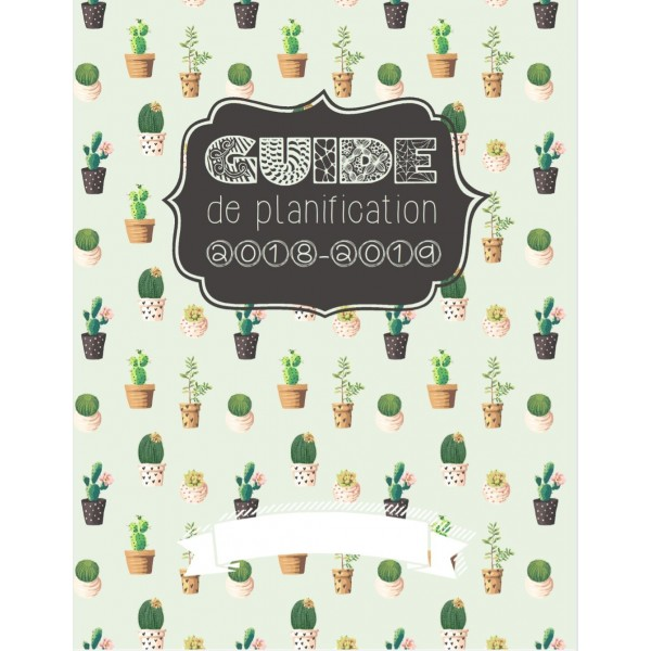 Guide de planification, planificateur 2018-2019
