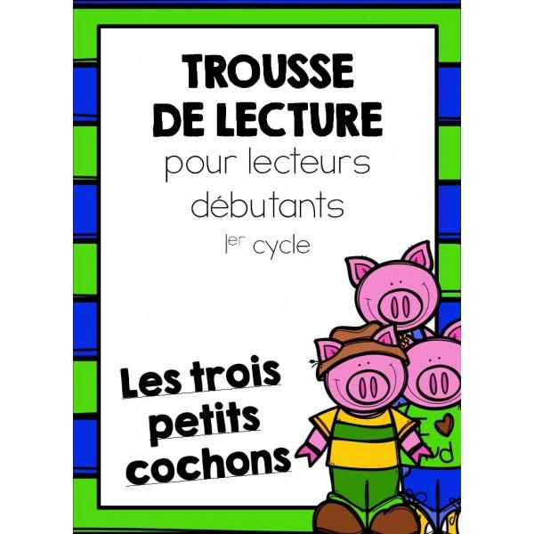 Trousse de lecture : Les trois petits cochons