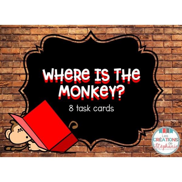 Task cards : Where Is the Monkey?